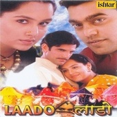 Laado (Original Motion Picture Soundtrack) by Various Artists