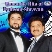 Romantic Hits of Nadeem - Shravan by Various Artists