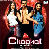 Chaahat - Ek Nasha (Original Motion Picture Soundtrack) by Various Artists