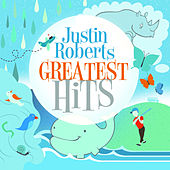 Play & Download Greatest Hits by Justin Roberts | Napster