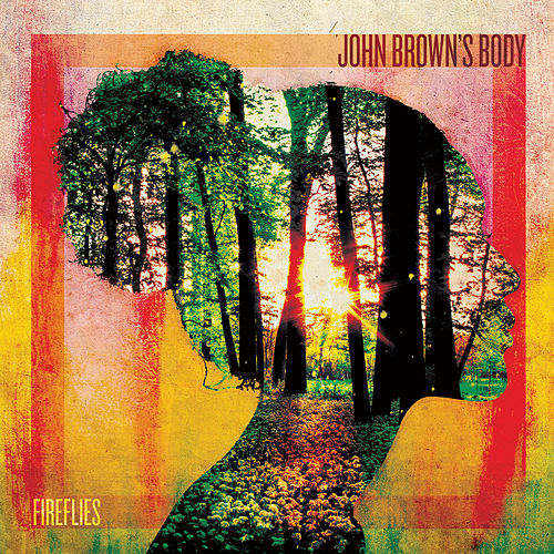 Fireflies by John Brown's Body