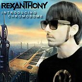 Introducing Chromosome by Rexanthony