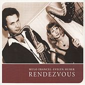 Play & Download Rendezvous by Mulo Francel / Evelyn Huber | Napster