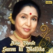 Suron Ki Mallika - Asha Bhosle by Various Artists