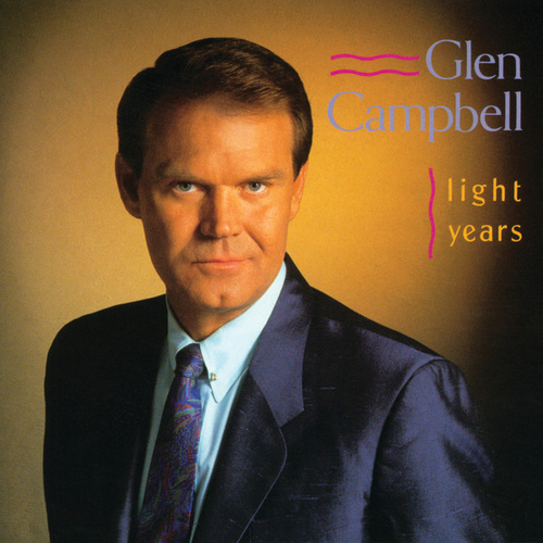 Play & Download Light Years by Glen Campbell | Napster
