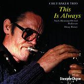 This Is Always by Chet Baker