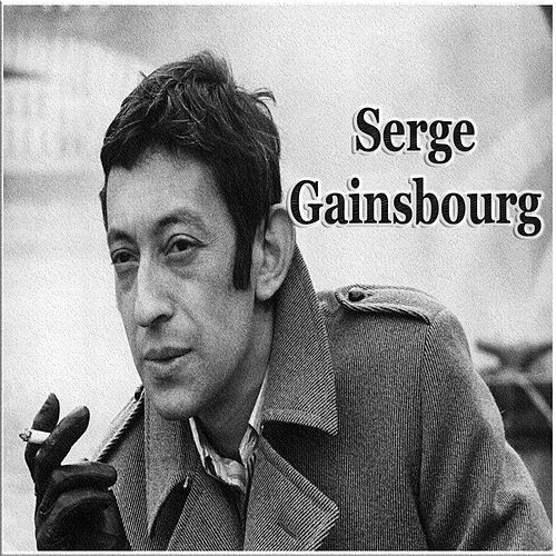 Play & Download Serge gainsbourg by Serge Gainsbourg | Napster
