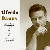 Play & Download Antología de la Zarzuela by Alfredo Kraus | Napster