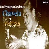 Sus Primeras Canciones, Vol. 1 by Chavela Vargas