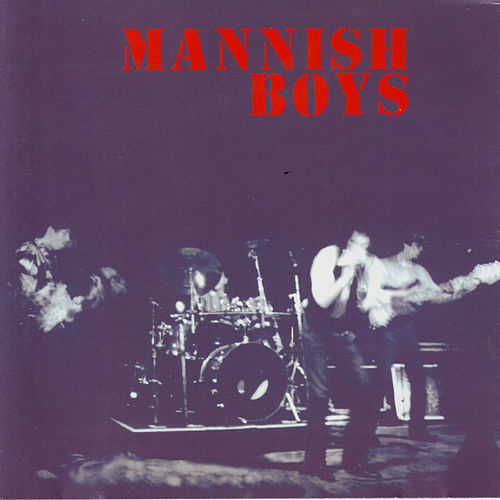 Play & Download Mannish Boys - EP by The Mannish Boys | Napster