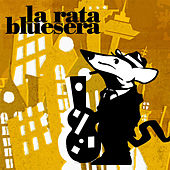 La Rata Bluesera de La Rata Bluesera