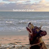 Play & Download Summertime by Michelle Penn | Napster