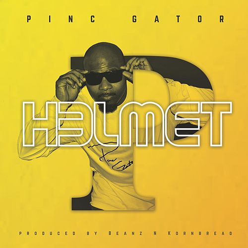 Play & Download Helmet by Pinc Gator | Napster