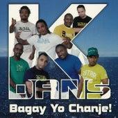 Play & Download Bagay Yo Chanje! by K-dans | Napster