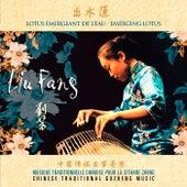 Emerging Lotus - Chinese Traditional Guzheng Music von Liu Fang