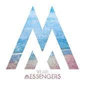 Play & Download We Are Messengers by We Are Messengers | Napster