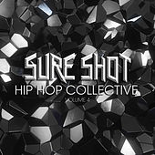 Sure Shot: Hip Hop Collective, Vol. 4 by Various Artists