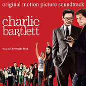 Charlie Bartlett (Original Motion Picture Soundtrack) by Various Artists