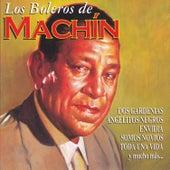 Play & Download Los Boleros de Machín by Antonio Machín | Napster