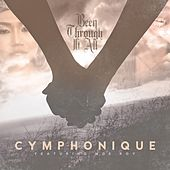 Play & Download Been Through It All (feat. Moe Roy) - Single by Cymphonique | Napster