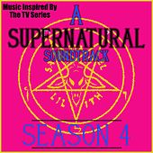 A Supernatural Soundtrack Season 4 (Music Inspired by the TV Series) by Various Artists