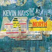 North by Kevin Hays