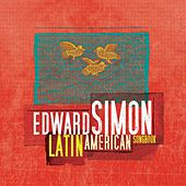 Latin American Songbook by Edward Simon