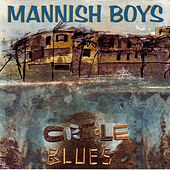 Play & Download Creole Blues by The Mannish Boys | Napster