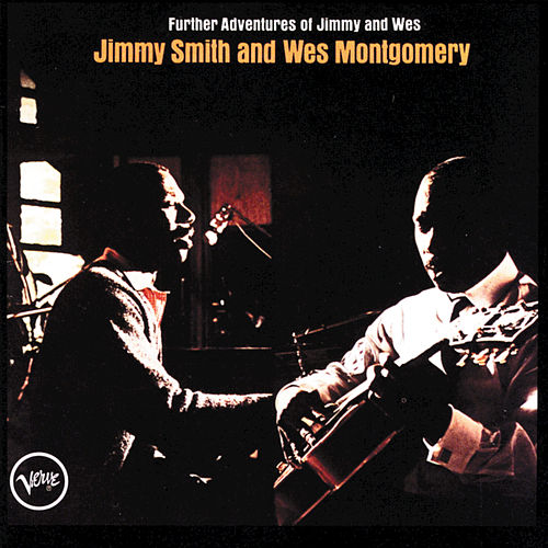 Play & Download Further Adventures Of Jimmy And Wes by Jimmy Smith | Napster