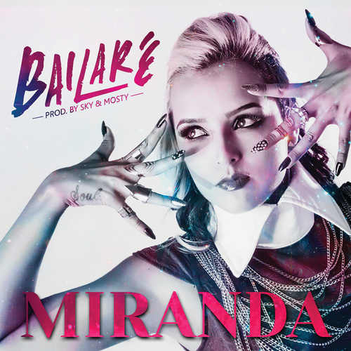 Play & Download Bailaré by Miranda | Napster