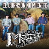 Play & Download El Corazón No Miente by La Maquinaria Norteña | Napster