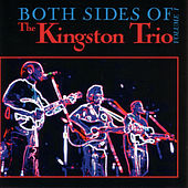 Both Sides of the Kingston Trio, Vol. I by The Kingston Trio