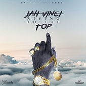 Jah Vinci - Rising to the Top - Single by Jah Vinci