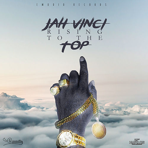 Play & Download Jah Vinci - Rising to the Top - Single by Jah Vinci | Napster