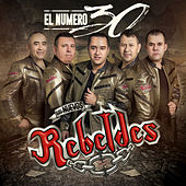 Play & Download El Numero 30 by Los Nuevos Rebeldes | Napster