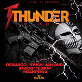 Play & Download Thunder Riddim by Various Artists | Napster