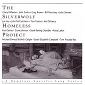 The Silverwolf Homeless Project by Various Artists