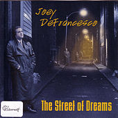 Play & Download The Street of Dreams by Joey DeFrancesco | Napster