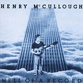Hell of a Record by Henry McCullough