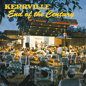 Kerrville - End of the Century by Various Artists