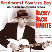 Play & Download Sentimental Southern Boy by Jacky Jack White | Napster