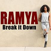 Play & Download Break It Down by Ramya | Napster