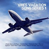 Play & Download Vibes Vacation Songs Series 1 by Various Artists | Napster