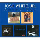 Play & Download Anthology by Josh White Jr. | Napster
