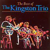 The Best Of by The Kingston Trio