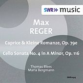 Reger: Works for Cello & Piano by Thomas Blees