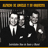 Play & Download Inolvidables Dúos de Dante y Martel by Alfredo De Angelis | Napster