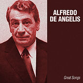 Play & Download Great Songs by Alfredo De Angelis | Napster