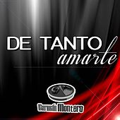 Play & Download De Tanto Amarte by Germán Montero | Napster