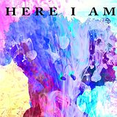 Here I Am by Various Artists